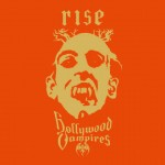 RISE - HOLLYWOOD VAMPIRES